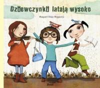 Dziewczynki latają wysoko - okładka książki