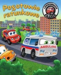 Samochodzik Franek. Pogotowie ratunkowe - okładka książki
