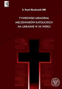 Tywrowski memoriał męczenników - okładka książki
