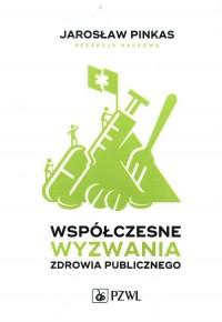 Współczesne wyzwania zdrowia publicznego - okładka książki