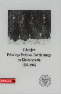 Z dziejów Polskiego Państwa Podziemnego - okładka książki