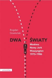 Dwa światy Moskwa - Nowy Jork - - okładka książki