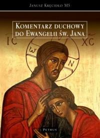 Komentarz duchowy do ewngelii św. - okładka książki
