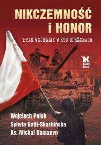 Nikczemność i honor. Stan wojenny - okładka książki