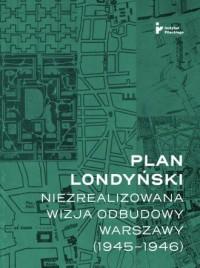 Plan londyński Niezrealizowana - okładka książki