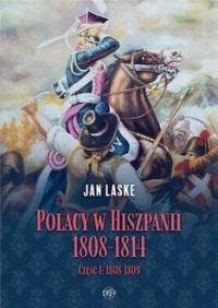 Polacy w Hiszpanii 1808-1814 cz.1 - okładka książki