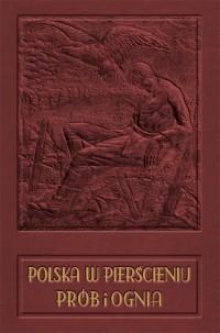 Polska w pierścieniu prób i ognia - okładka książki