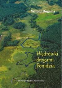 Wędrówki drogami Ponidzia - okładka książki