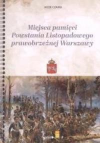 Miejsca pamięci Powstania Listopadowego - okładka książki
