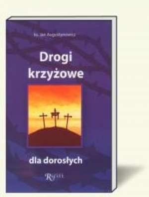 Drogi Krzyżowe dla dorosłych - okładka książki