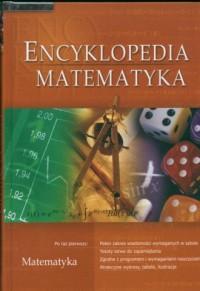 Encyklopedia. Matematyka - Wydawnictwo - okładka książki