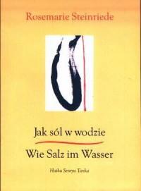 Jak sól w wodzie  Wie Salz im Wasser - okładka książki