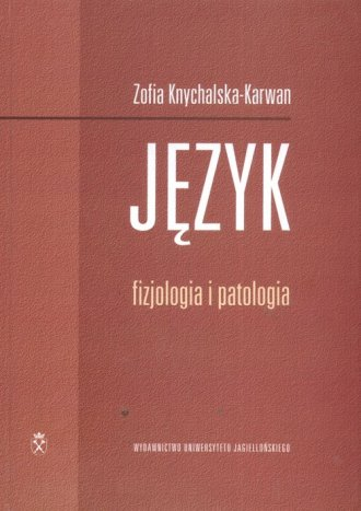Język. Fizjologia i patologia - okładka książki