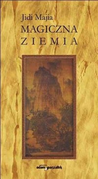 Magiczna ziemia - Jidi Majia - okładka książki