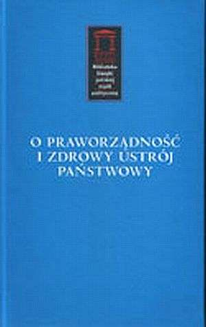 O praworządność i zdrowy ustrój - okładka książki