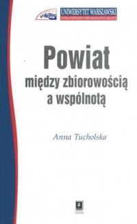 Powiat - między zbiorowością a wspólnotą - okładka książki