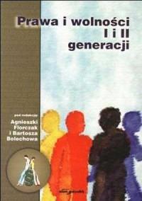 Prawa i wolności I i II generacji - okładka książki