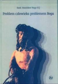 Problem człowieka problemem Boga - okładka książki