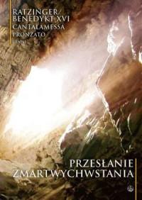 Przesłanie Zmartwychwstania - Benedykt XVI - okładka książki