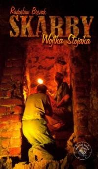 Skarby Wojtka Stojaka - okładka książki
