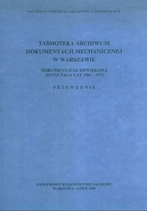Taśmoteka archiwum dokumentacji - okładka książki