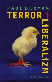 Terror i liberalizm - Paul Berman - okładka książki