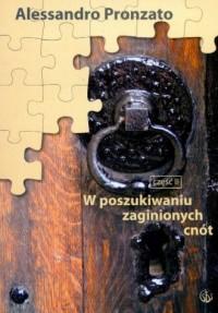 W poszukiwaniu zaginionych cnót cz. 2 (wrażliwość, uprzejmość, delikatność, ABC dobrego wychowania i inne) - okładka książki
