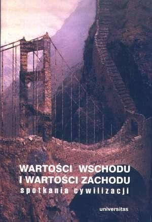 Wartości Wschodu i wartości Zachodu. - okładka książki