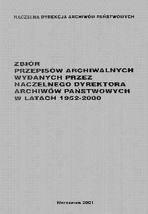 Zbiór przepisów archiwalnych wydanych - okładka książki