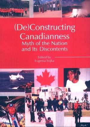 (De)Constructing Canadianness. - okładka książki