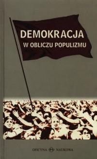 Demokracja w obliczu populizmu - okładka książki