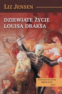 Dziewiąte życie Louisa Draksa - okładka książki