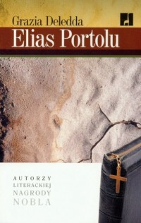 Elias Portolu. Seria: Autorzy literackiej nagrody Nobla - okładka książki
