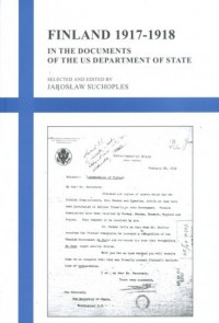 Finland 1917-1918 in the documents of the US Departament of State - okładka książki
