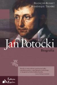 Jan Potocki. Biografia. Seria: Fortuna i Fatum - okładka książki