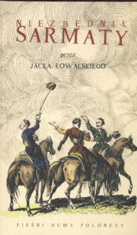 Niezbędnik Sarmaty. Pieśni, dumy, polonezy (+ CD) - okładka książki