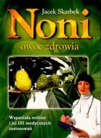 Noni. Owoc zdrowia - okładka książki