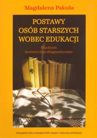 Postawy osób starszych wobec edukacji. - okładka książki