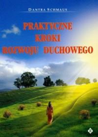 Praktyczne kroki rozwoju duchowego - okładka książki