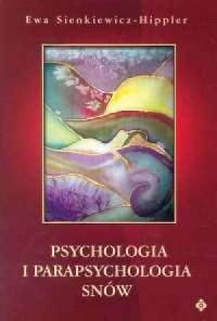 Psychologia i parapsychologia snów - okładka książki