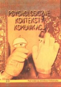 Psychologiczne konteksty komunikacji - okładka książki
