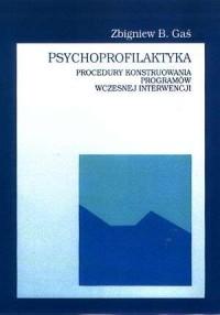 Psychoprofilaktyka. Procedury konstruowania - okładka książki