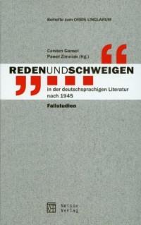 Reden und Schweigen in der deutschsprachigen Literatur nach 1945 - okładka książki