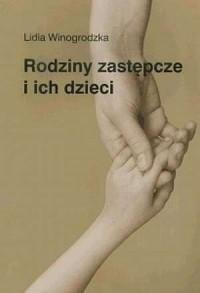 Rodziny zastępcze i ich dzieci - okładka książki