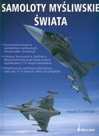 Samoloty myśliwskie świata - okładka książki