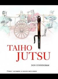 Taiho-jutsu. Prawo i porządek w epoce samurajów - okładka książki