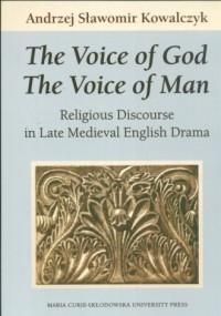 The Voice of God. The Voice of Man. Religious Discourse in Late Medieval English Drama - okładka książki