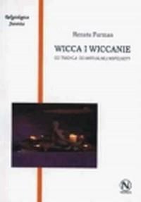 Wicca i wiccanie. Od tradycji do wirtualnej wspólnoty - okładka książki