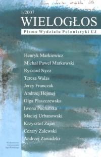 Wielogłos. Pismo Wydziału Polonistyki UJ 1/2007 - okładka książki