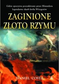 Zaginione złoto Rzymu - okładka książki